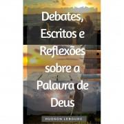 Livro Debates, Escritos e Reflexões Sobre a Palavra de Deus