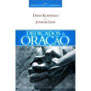 Livro Dedicados à Oração - Série Discipulado de Liderança