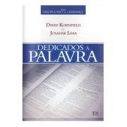 Livro Dedicados à Palavra - Série Discipulado de Liderança