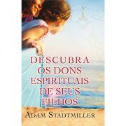 Livro Descubra os Dons Espirituais de Seus Filhos