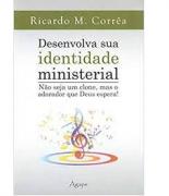 Livro Desenvolva Sua Identidade Ministerial