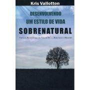 Livro Desenvolvendo Um Estilo de Vida Sobrenatural