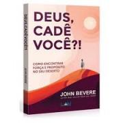 Livro Deus Cade Você?!