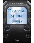 Livro Devolvam Minha Igreja