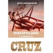 Livro Discipulado - O Caminho da Cruz