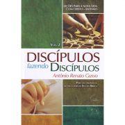 Livro Discípulos Fazendo Discípulos - Série Lições Para a Nova Vida com Cristo - Batismo - Vol. 2