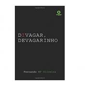 Livro Divagar, Devagarinho - Produto Reembalado