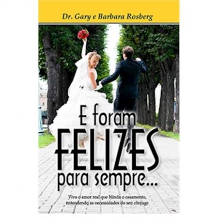 Livro E Foram Felizes Para Sempre...