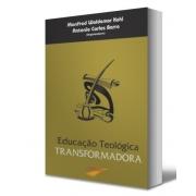 Livro Educação Teológica Transformadora