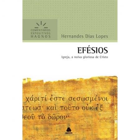 Livro Efésios | Comentários Expositivos Hagnos