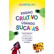 Livro Ensino Criativo Usando Sucatas