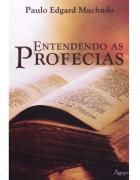 Livro Entendendo as Profecias