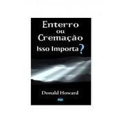 Livro Enterro ou Cremação Isso Importa?