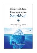 Livro Espiritualidade Emocionalmente Saudável