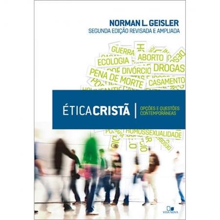 Livro Ética Cristã - 2.o. Edição Revisada e Ampliada