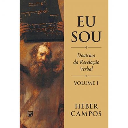 Livro Eu Sou: Doutrina da Revelação Verbal - Vol. 01