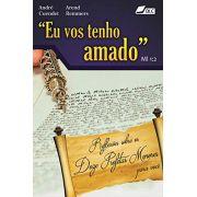 Livro Eu Vos Tenho Amado
