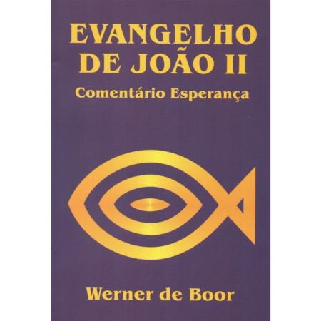 Livro Evangelho de João II
