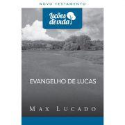 Livro Evangelho de Lucas   Série Lições de Vida