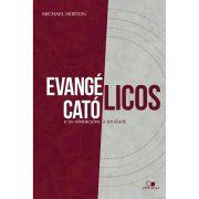 Livro Evangélicos, Católicos e os Obstáculos à Unidade