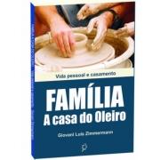 Livro Família A Casa do Oleiro - Vida Pessoal e Casamento