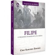Livro Filipe o Primeiro Evangelista da Igreja