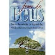 Livro Fome de Deus - Breve Antologia de Agostinho
