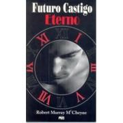 Livro Futuro Castigo Eterno