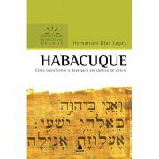 Livro Habacuque | Comentários Expositivos Hagnos