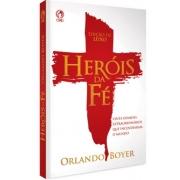 Livro Heróis da Fé - Edição de Luxo