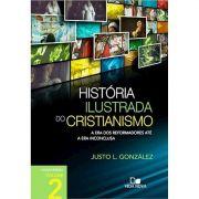 Livro História Ilustrada Do Cristianismo - 2° Edição Revisada / Volume 2