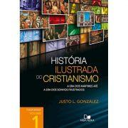 Livro História Ilustrada do Cristianismo - 2o. Edição Revisada / Volume 1