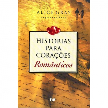 Livro Histórias para Corações Românticos