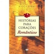 Livro Histórias para Corações Românticos - Produto Reembalado