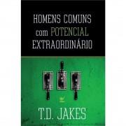 Livro Homens Comuns Com Potencial Extraordinário
