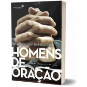 Livro Homens De Oração Edição Revisada e Ampliada