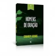 Livro Homens de Oração - Série Vida de Oração