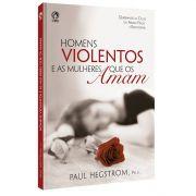 Livro Homens Violentos e as Mulheres Que os Amam