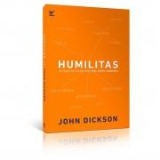 Livro Humilitas - Voltando ao Caminho Para a Vida, Amor e Liderança