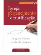 Livro Igreja, Pertencimento e Frutificação