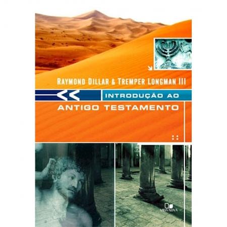 Livro Introdução ao Antigo Testamento - Dillard