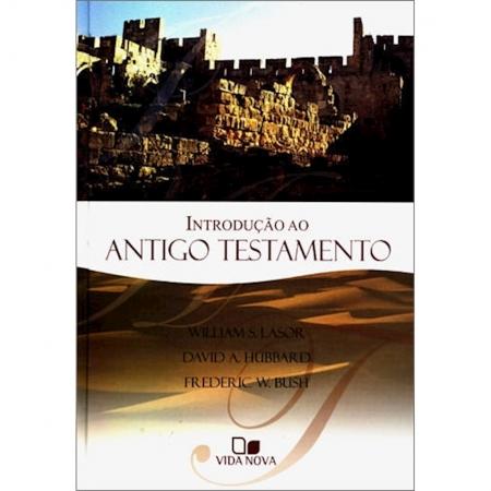 Livro Introdução ao Antigo Testamento - Lasor