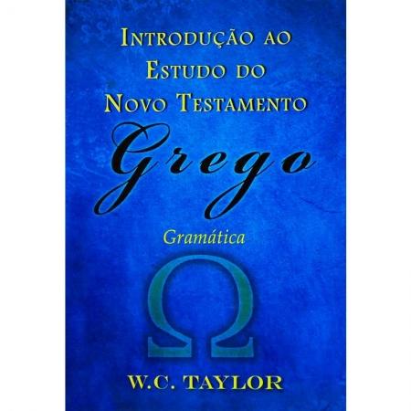Livro Introdução ao Estudo do Novo Testamento Grego