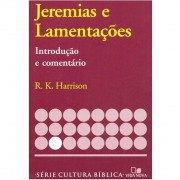 Livro Jeremias e Lamentações - Introdução e Comentário Antigo Testamento