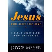Livro Jesus - Nome Sobre Todo Nome