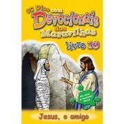 Livro Jesus, O Amigo - Dev. 10