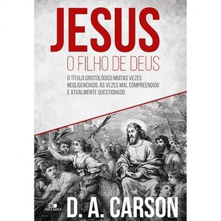 Livro Jesus O Filho De Deus
