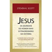 Livro Jesus - Os Segredos do Homem Mais Extraordinário da História