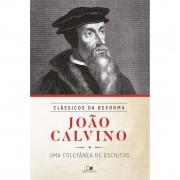 Livro João Calvino - Série Clássicos da Reforma