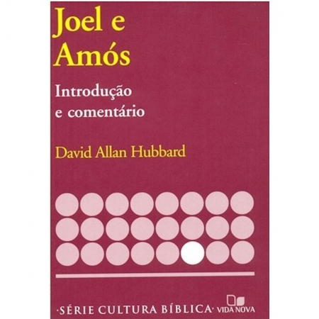 Livro Joel e Amós - Introdução e Comentário Antigo Testamento